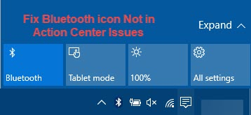 fix bluetooth not in action center in windows 10