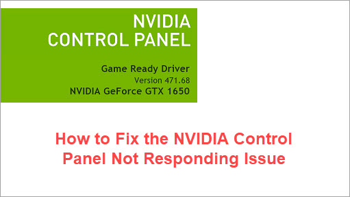 how to fix the nvidia control panel not responding issue